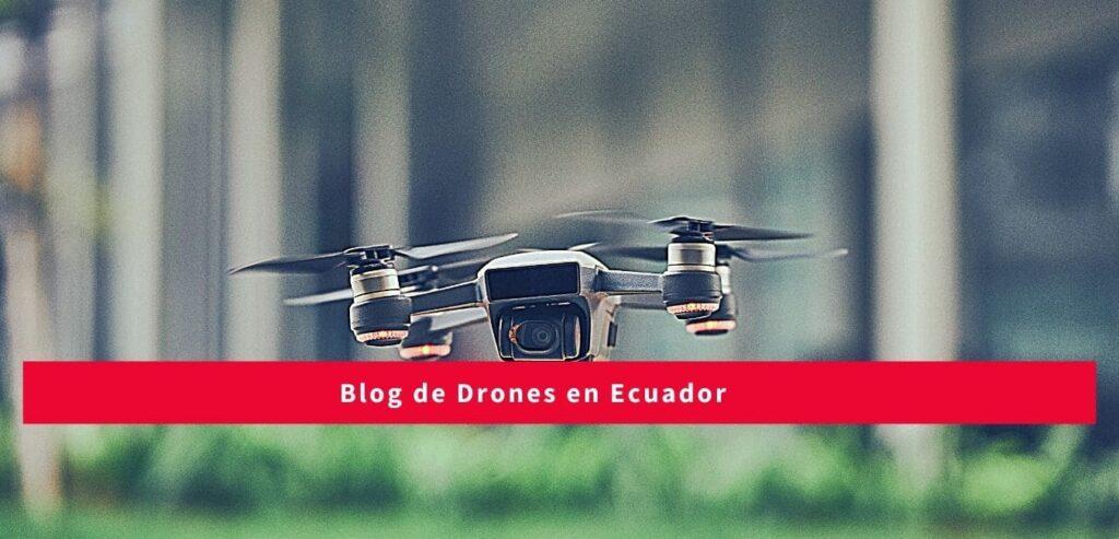 blog-de-drones-ecuador