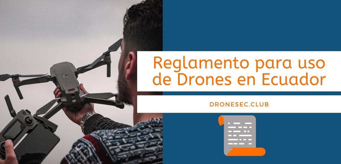 reglamento-de-uso-de-drones-en-ecuador